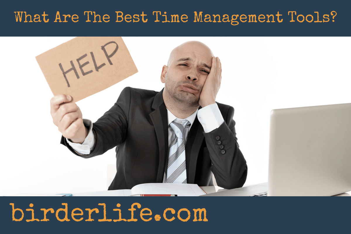 What Are The Best Time Management Tools?
